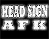 AFK sign