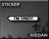 [KG] I'm Crazy