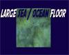 ocean/sea floor large