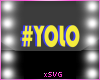 *SVG* #yolo sign