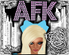 {E}AFK Pink Headsign