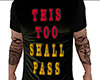 Shall Pass Shirt (M)