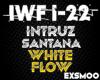 Intruz - White Flow