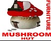 Mushroom Hut *Furniture