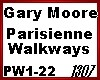 Gary Moore Paris. Walk.