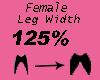 Leg Width 125%