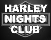 Harley Nights Lounge