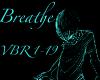 ~Breathe~