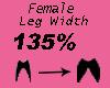 Leg Width 135%