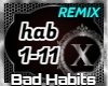 Bad Habits - Remix