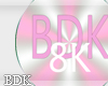 (BDK)8k support