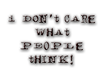 I Don´t Care.........