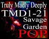 *tmd Truly Madly Deeply