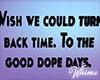 Glow Dope Days