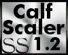 *SS Calf Scaler 1.2
