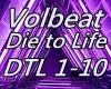 Volbeat Die to Life