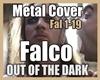 Falco - METAL COVER