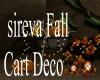 sireva Fall Cart  Deco