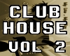 Club House VB Vol2