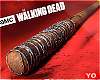 Yo.| Negan Bat