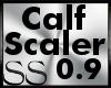 *SS Calf Scaler 0.9