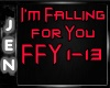 *J* Im Falling For You