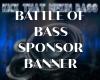 BATTLE OF BASS SPONSOR