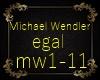 Michael Wendler-Egal