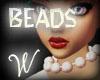 *W* Wilma White Beads