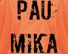 KAOS PAU MIKA