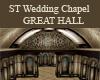 ST GREAT HALL -WEDDING