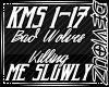 !DS! Killing Me Slowly
