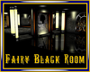 Faity Black Room