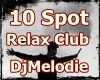 10 Spot Relax Club Dance