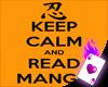 Keep Calm & Read Manga