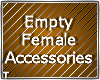 Dev - Empty Female Acces