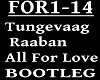 Tungevaag - ALL FOR LOVE