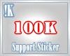 !K! 100K support sticker