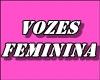 Vozes feminina
