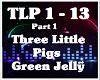 3 Little Pigs-Green Jel