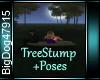 [BD]TreeStump+Poses