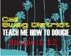 teach me how 2 dougie