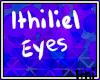 🌙 | Ithiliel Eyes C*