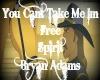 U Cant Take Me - Bryan A