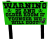 WARNING AGE ROOM SIGN 25