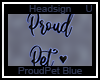 Proud Pet e Blue