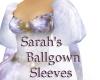Sarahs Ballgown Sleeves