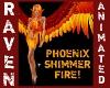 PHOENIX SHIMMER FIRE!