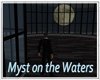 Myst on the Water