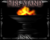 ~X~Fire Stand